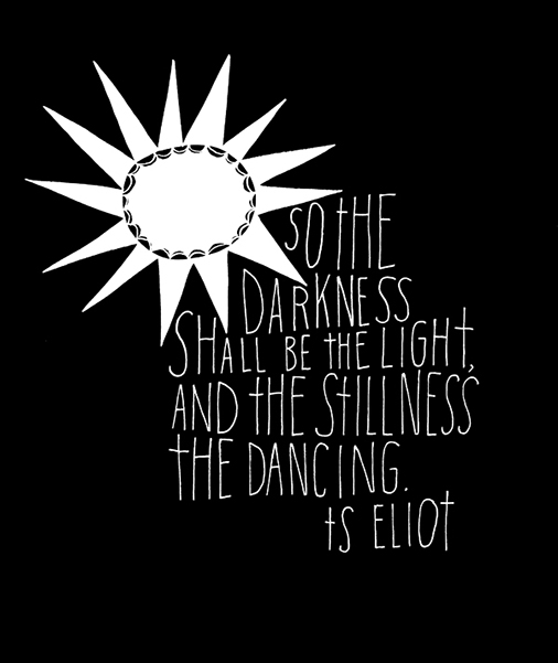 So the darkness …
